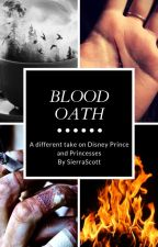Blood Oath by SierraScott