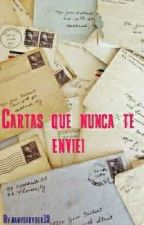 Cartas que Nunca te Enviei by Danystryder13