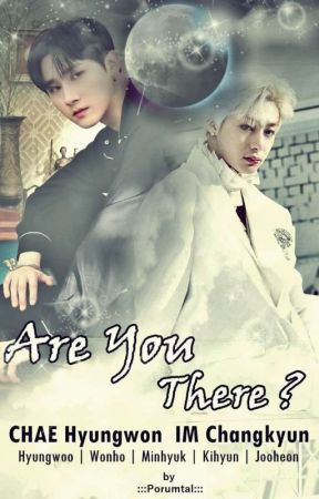 Are You There?   Monsta X Fanfiction (Complete) by porumtal