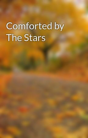 Comforted by The Stars by BlindArcherCom