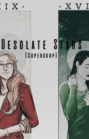 [Supercorp] Desolate Stars  by itshaileymartin