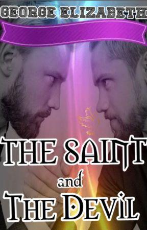 The Saint and The Devil by liza_georgina
