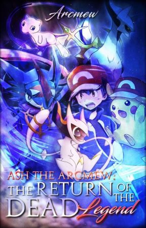 """Ash the Arcmew: The return of the """"Dead"""" legend (Discontinued)(adopted)  by EonBlue03"""