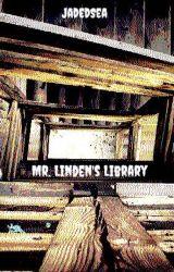 Mr. Linden's Library by JadedSea