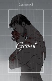 Growl || Reed900 ✔️  cover