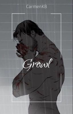 Growl || Reed900 ✔️