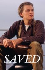 SAVED   JACK DAWSON  by fanfictions4837262
