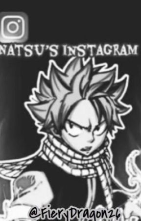 Natsu's Instagram]] Ongoing by FieryDragon26
