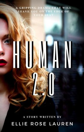 Human 2.0 by EllieRoseLauren