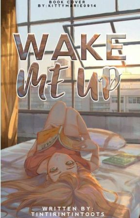 Wake Me Up [Under Revision] by tintirintintoots