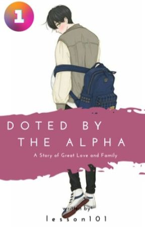 Doted by the ALPHA ✔ by lesson101