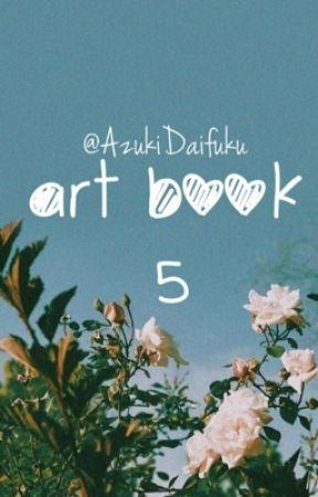 ◾️Art Book 5◾️ by AzukiDaifuku