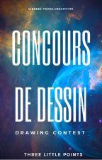 ◘ Concours de dessin ◘ by Three-little-points