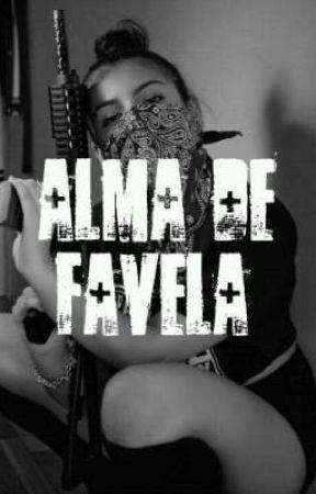 Alma de favela by AllaneGuilherm