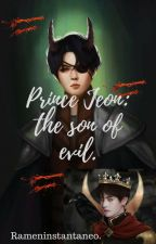 Prince Jeon: the son of evil. by rameninstantaneo