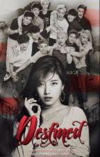 Destined (EXO FANFICTION) by LoveStarHyerin
