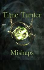 Time Turner Mishaps {Under Editing} by JiCamy