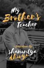 My Brother's Teacher • Shawn Mendes by shanintyadhivya