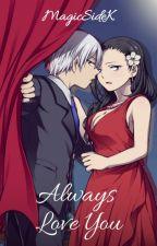 Always Love You [BNHA] {IidaxYaoyorozu} {TodoMomo} by yorozuyakatchan
