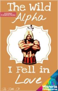 The Wild Alpha I Fell in Love [with] cover