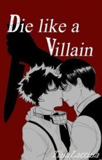 Die like a villain. Villain Deku x Todoroki (Under Maintenance)  cover