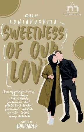 Sweetness of Our Love by noviyadep
