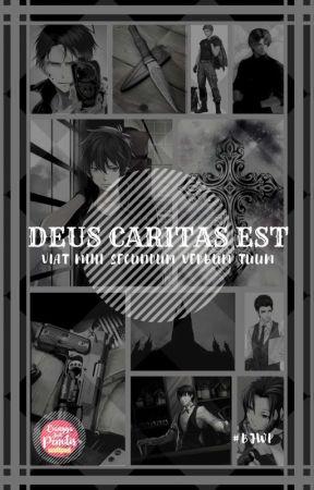 [HIATUS]Deus Caritas Est (DCE) by LayFourth
