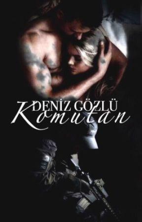 Deniz Gözlü Komutan by gokyuzuruhluyazar