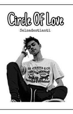 Circle Of Love (On Going) by Selsadestianti