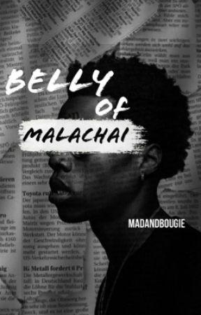 Belly of Malachai by madandbougie