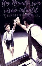 Um mundo sem visão infantil by Dorminhoco12