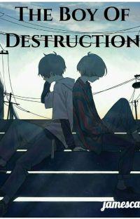 The Boy Of Destruction cover