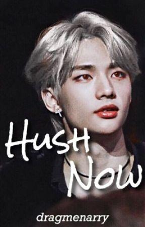 Hush Now    Hwang Hyunjin by dragmenarry