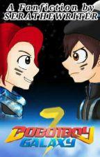 BoBoiBoy Galaxy Fanmade Season Three by seraphinalakmana