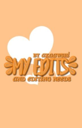 My edits by softakaashi