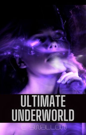 Ultimate Underworld ➺ [FC Series Bk.3] by CSW1995