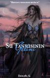 SU TANRISININ GELİNİ ◊ 1 & 2 ◊ SON 2 BÖLÜM!  cover