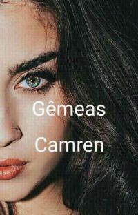 Gêmeas - Camren fanfic cover