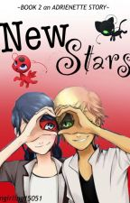 New Stars- Adriennette story by fangirling15051