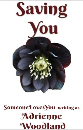 Saving You (Love in June Springs Book 1) by SomeoneLovesYou
