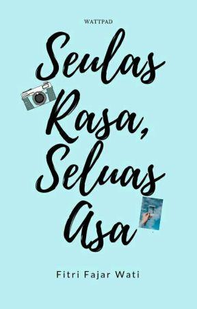 Seulas Rasa, Seluas Asa by ffajarw__