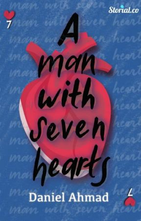 A MAN WITH SEVEN HEARTS (TEASER ONLY) by AhmadDanielo