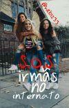 S.O.S Irmãs no internato  cover