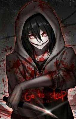 [CREEPYPASTA] ( JEFF X JACK): Rốt cuộc em là thiên thần hay ác quỷ
