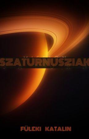 Szaturnusziak (Istenek -  trilógia 1.) by katalinfuleki