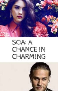 A Chance In Charming: A Son's Of Anarchy Story cover
