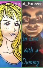 In Love with a Dummy - A Goosebumps Fanfiction {Completed} by Forlot_Forever