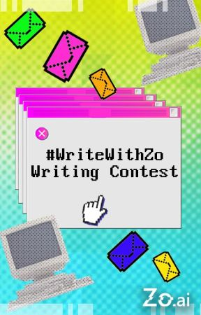 #writewithZo Writing Contest (now closed) by Zo