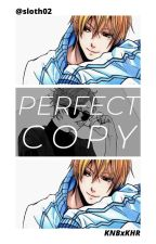 Perfect Copy | KNBXKHR ✔️ by Sloth02