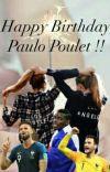 Happy Birthday Paulo Poulet!! cover